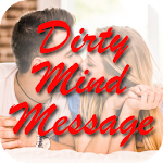 Dirty Mind Message 1.0