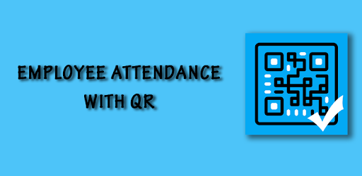Employee Attendance with QR - Apps on Google Play