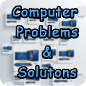 Computer Problems & Solutions
