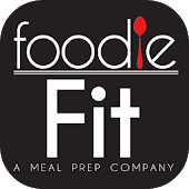 Foodie Fit Meal Prep