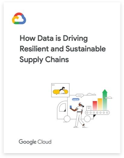 Cómo los datos potencian cadenas de suministro resilientes y sustentables