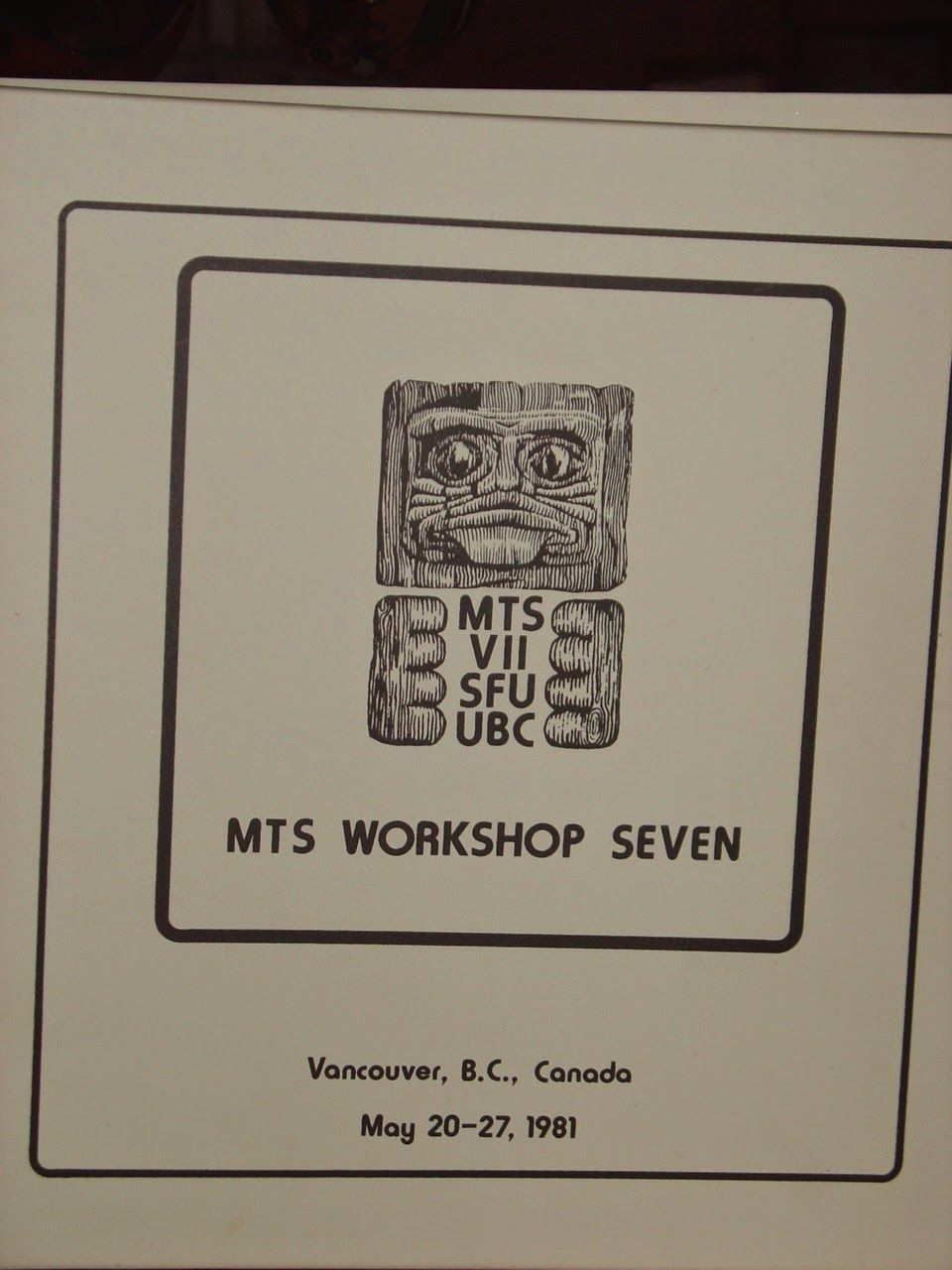 Photo: Cover from the Proceedings from the seventh MTS Workshop held at UBC and SFU in 1981