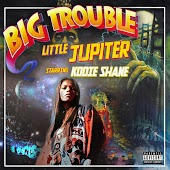 Big Trouble Little Jupiter