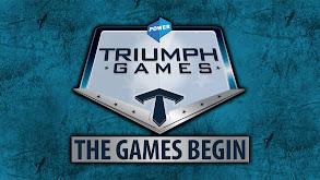 The Power Triumph Games: The Games Begin thumbnail