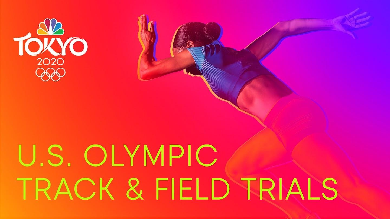 U.S. Track & Field Trials: Tokyo Olympics