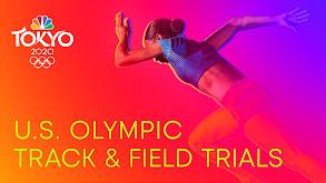 U.S. Track & Field Trials: Tokyo Olympics thumbnail