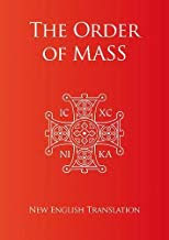 THE ORDER OF THE MASS IN ENGLISH