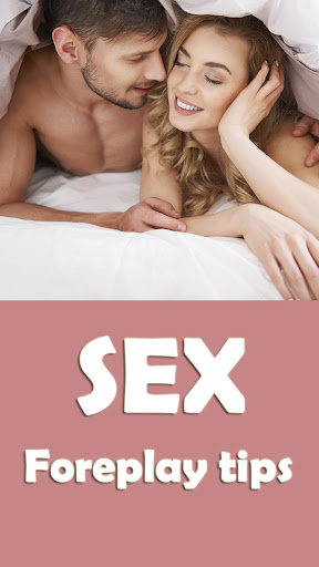 Sex Foreplay Tips