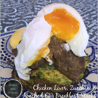 Chicken Liver, Zucchini & Poached Egg Breakfast Stacks.