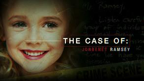 The Case of: JonBenét Ramsey thumbnail