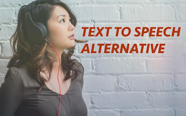 Text To Speech Alternative