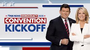 FOX News Democracy 2020: Convention Kickoff thumbnail
