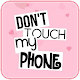 Don't Touch My Phone Wallpaper Download on Windows