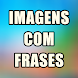 Imagens com Frases para Status e Compartilhar