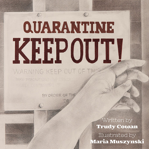 Quarantine: Keep Out! cover