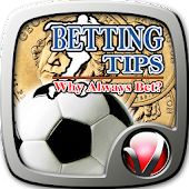 Betting Tips - Why Always Bet?