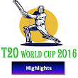 Highlights T20 Worldcup 2016