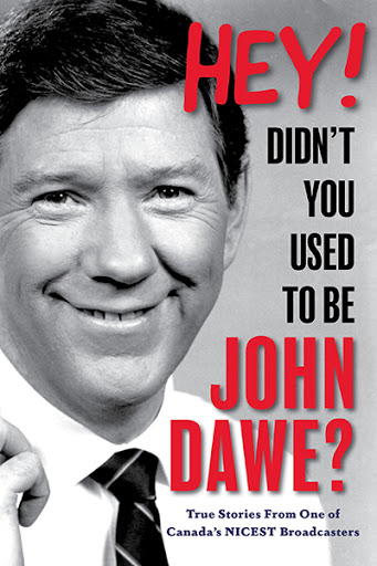 Hey! Didn't You Used to Be John Dawe?