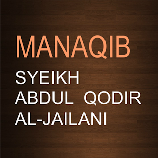 MANAQIB Syeikh Abdul Qodir Al Jailani - náhled