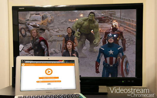Videostream for Google Chromecast™