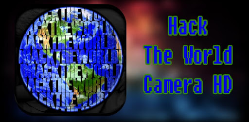 Hack The World Camera HD - Apps on Google Play