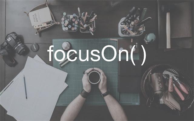 focusOn()