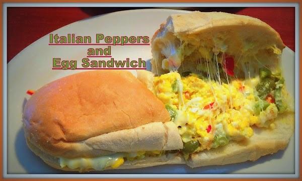 Italian Pepper And Egg Sandwich Recipe
