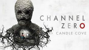 Channel Zero: Candle Cove thumbnail