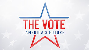 The Vote: America's Future thumbnail