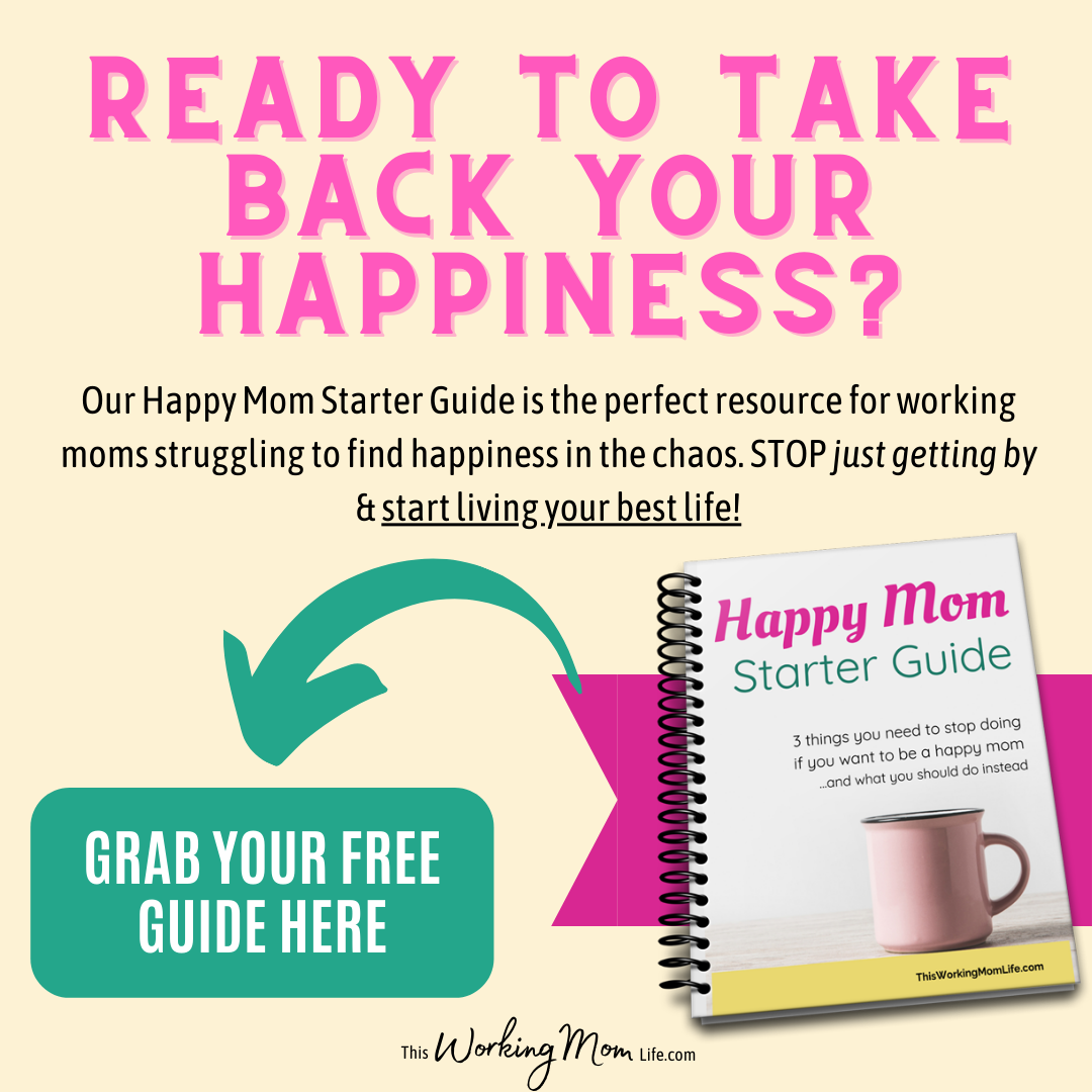 Free Happy Mom Starter Guide