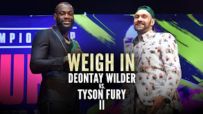 Weigh-In: Deontay Wilder vs. Tyson Fury II thumbnail