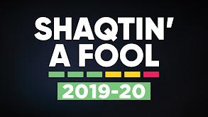 Shaqtin' a Fool: 2019-20 thumbnail