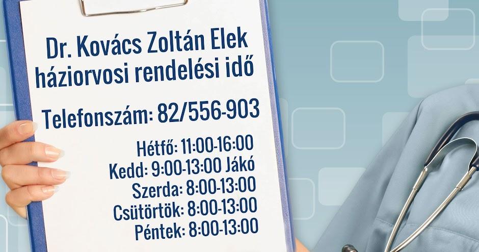 Dr. Kovács Zoltán Elek háziorvos rendelési idő - 2017