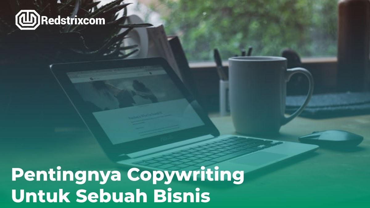pentingnya-copywriting-dalam-sebuah-bisnis