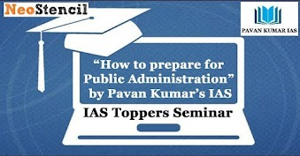 "IAS Toppers Seminar on  ""How to prepare Public Administration"" by Abhinav Goel (AIR 36), Prabhat Malik (AIR 68) & Others"