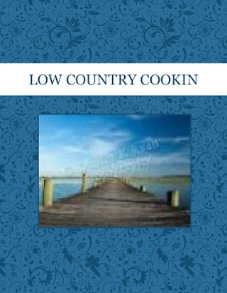 LOW COUNTRY COOKIN