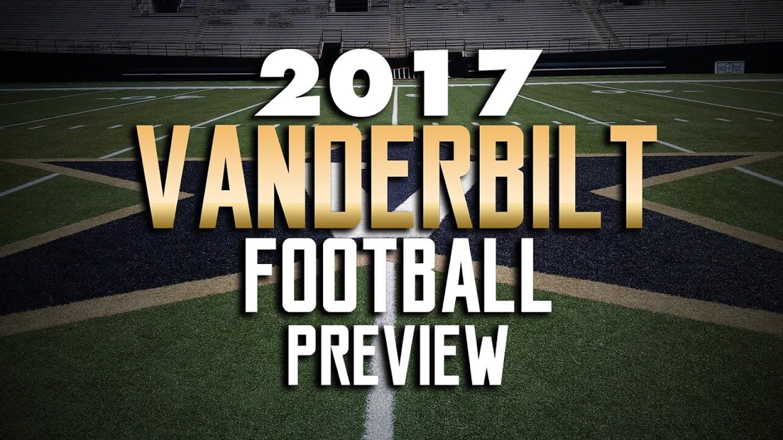 Watch 2017 Vanderbilt Football Preview live