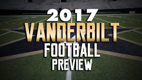 2017 Vanderbilt Football Preview thumbnail