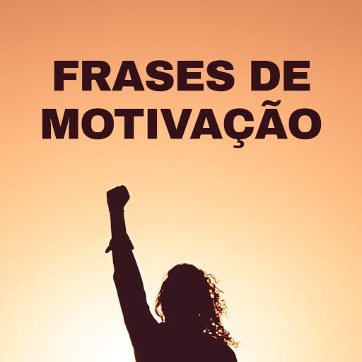 Frases De Motivação Apps On Google Play