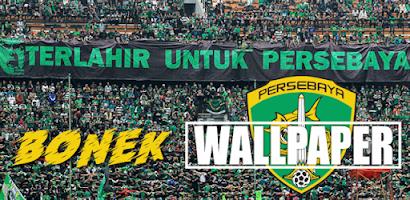 Wallpaper Bonek Persebaya Free Android App Appbrain