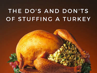 The Do's and Don'ts of Stuffing a Turkey