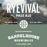 BarrelHouse Ryevival