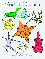 Photo: Modern Origami Sakoda, James Minori Dover Publications, Inc 1969 paperback 142 pp ISBN 0486298434