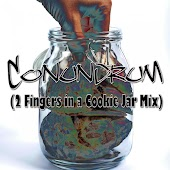 Conundrum (2 Fingers in a Cookie Jar Mix)