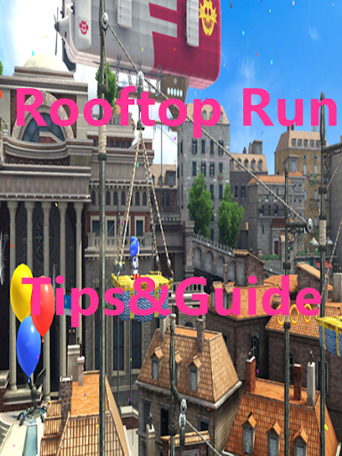 Guide for Rooftop Run
