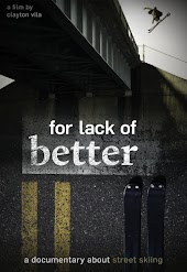 For Lack of Better
