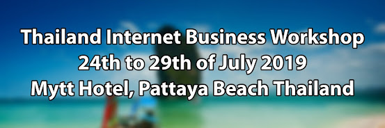 Thailand Internet Business Workshop July 2019