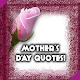 Download Mother's Day Quotes For PC Windows and Mac