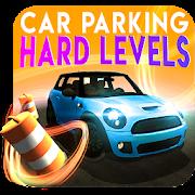 Car Parking : Hard Levels