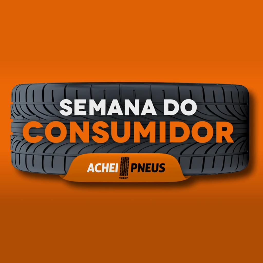 Achei Pneus obteve aumento de 73% nas vendas no Dia do Consumidor 2021